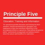 Co-operative principle five: Education, Training and Information